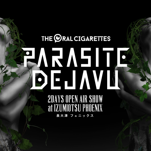 PARASITE DEJAVU ~2DAYS OPEN AIR SHOW~