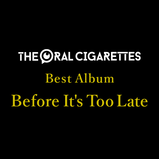 Best Album「Before It's Too Late」